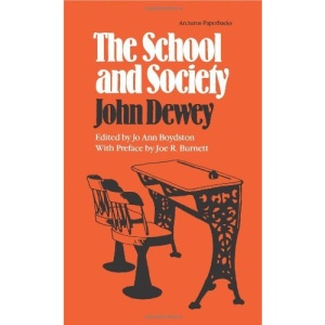 The School and Society (Arcturus Paperbacks; AB 151)