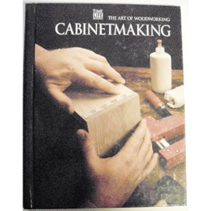 Cabinet Making (Art of Woodworking)
