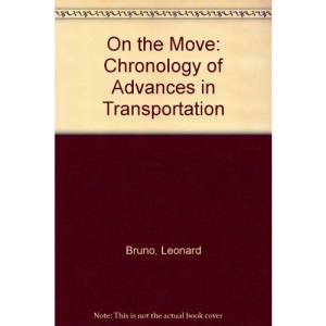 On the Move: Chronology of Advances in Transportation
