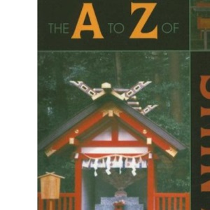The A to Z of Shinto (A to Z Guides)