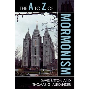 The A to Z of Mormonism (A to Z Guides (Scarecrow Press))