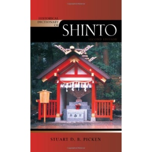 Historical Dictionary of Shinto (Historical Dictionaries of Religions, Philosophies, and Movements)
