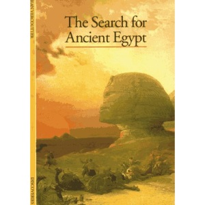 The Search for Ancient Egypt (Discoveries (Harry Abrams))