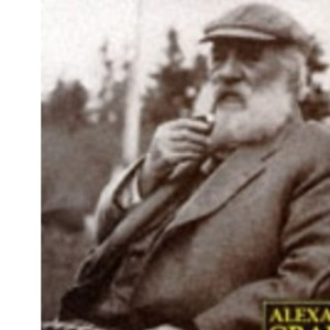 Alexander Graham Bell: The Life and Times of the Man Who Invented the Telephone
