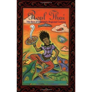 Real Thai: Best of Thailand's Regional Cooking