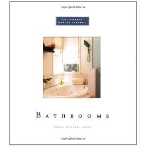 Bathrooms (California Design Library)