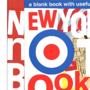 New York Notebook: A Blank Book with Useful Stuff in It (Hit the Road)