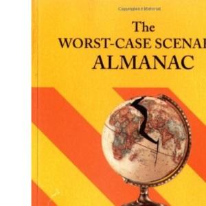 Worst-case Scenario History Almanac (Worst-Case Scenario Survival Handbooks)