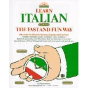 Learning Italian the Fast and Fun Way (Learn the fast & fun way)