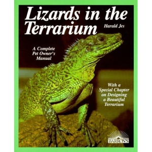 Lizards in the Terrarium (Complete Pet Owner's Manual)