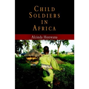 Child Soldiers in Africa (Ethnography of Political Violence Series)