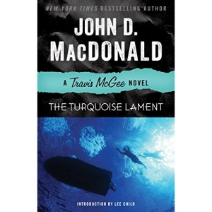 The Turquoise Lament: A Travis McGee Novel