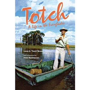 Totch: a Life in the Everglades