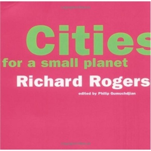 Cities for a Small Planet (Icon Editions)