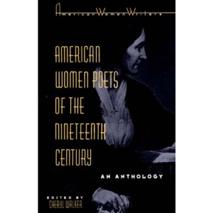 American Women Poets of the Nineteenth Century: An Anthology (American Women Writers Series)