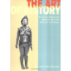 The Art of History: African American Women Artists Engage the Past