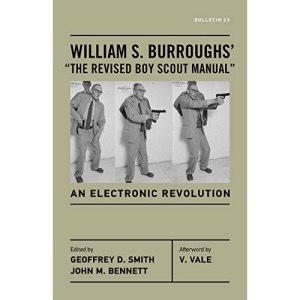 """William S. Burroughs' """"The Revised Boy Scout Manual"""": An Electronic Revolution (Bulletin)"""