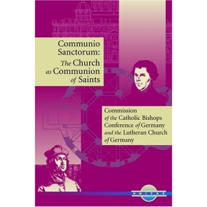 Communio Sanctorum: The Church as the Communion of Saints (Unitas Books Series)