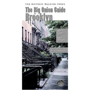 The Big Onion Guide to Brooklyn: Ten Historic Walking Tours