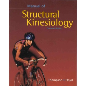 Manual of Structural Kinesiology (Brown & Benchmark)