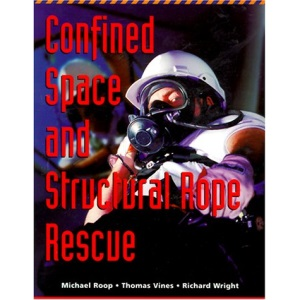 Confined Space and Structural Rope Rescue (Lifeline)