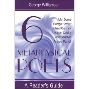 Six Metaphysical Poets: A Reader's Guide (Reader's Guides)