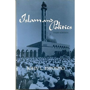 Islam and Politics (Contemporary Issues in the Middle East)