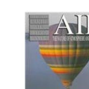 Air: Nature of Atmosphere and the Climate (The elements)
