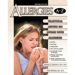 Allergies A-Z: Practical Advice on Living with Allergies (Library of Health and Living)