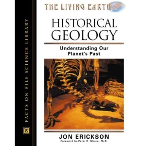 Historical Geology: Understanding Our Planet's Past (Living Earth)