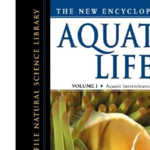 The New Encyclopedia of Aquatic Life (Facts on File Natural Science Library)