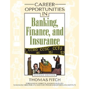 Career Opportunities in Banking, Finance, and Insurance (Career Opportunities In...)