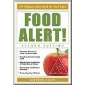 Food Alert!: The Ultimate Sourcebook for Food Safety