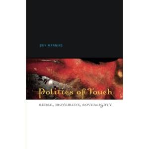 Politics of Touch: Sense, Movement, Sovereignty