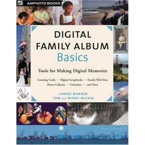 Digital Family Album Basics: Tools for Making Digital Memories