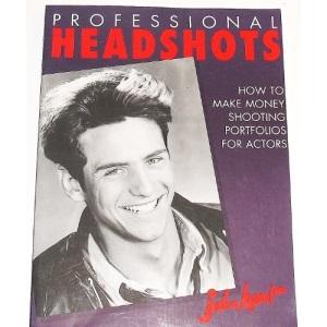 Professional Headshots: How to Make Money Shooting Portfolios for Actors