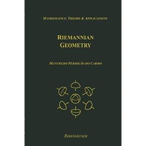 Riemannian Geometry (Mathematics: Theory & Applications)