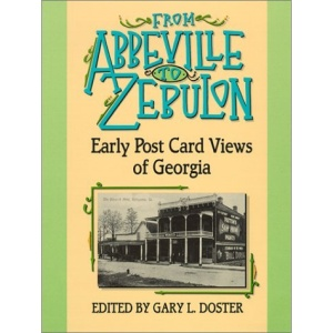 From Abbeville to Zebulon: Early Postcard Views of Georgia