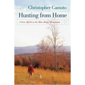 Hunting from Home: A Year Afield in the Blue Ridge Mountains