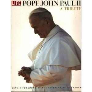 Pope John Paul II: A Tribute