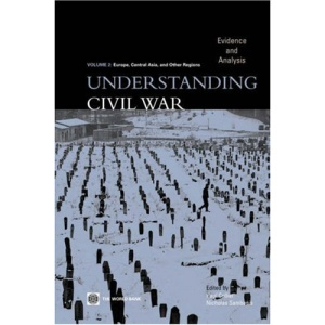 Understanding Civil Wars: Evidence and Analysis: Europe, Central Asia, and Other Regions v. 2