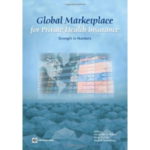 Global Marketplace for Private Health Insurance: Strength in Numbers