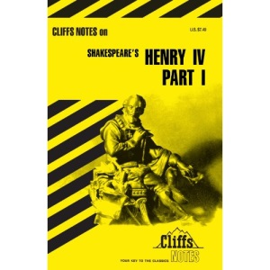 King Henry IV, Part 1: Cliffs Notes (Cliffsnotes Literature Guides)