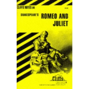 Notes on Shakespeare's Romeo and Juliet (Cliffs notes)