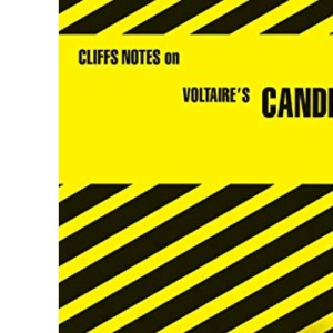 Notes on Voltaire's Candide (Cliffs notes)