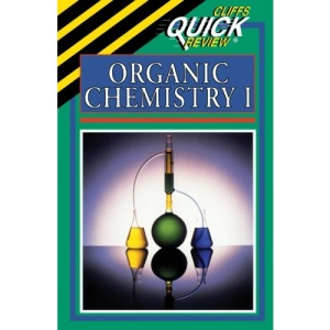 Organic Chemistry 1 (Cliffs Quick Review)
