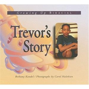 Trevor's Story: Growing Up Biracial (Meeting the Challenge)