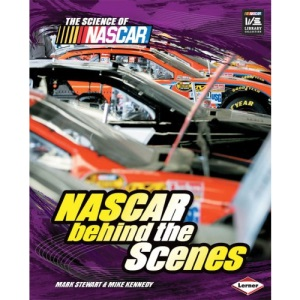 NASCAR Behind the Scenes (Science of NASCAR)
