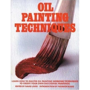 Oil Painting Techniques (Artist's Painting Library)