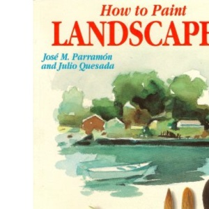 How to Paint Landscapes (Artists Library)
